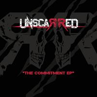 UNSCARRED - The commitment ep