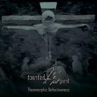 ABSTRACT SPIRIT - Theomorphic defectiveness