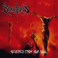 BLIGHTMASS - Severed from your soul