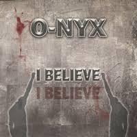O-NYX - I BELIEVE