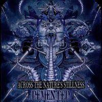DEMENTED - Across the nature's stilness