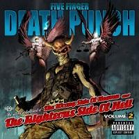 FIVE FINGER DEATH PUNCH - The wrong side of heaven and the righteous side of hell - volume 2