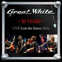 GREAT WHITE - 30 years - live from the sunset strip