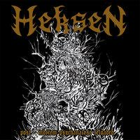 HEKSEN - Post mortem psychanalyse reloaded