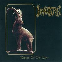 INCANTATION - Tribute to the Goat