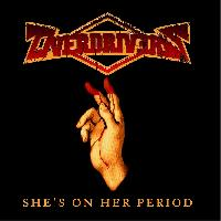 OVERDRIVERS - She's on her period