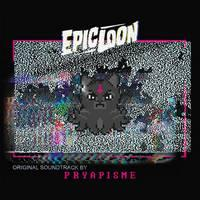 PRYAPISME - Epic Loon : The Original Soundtrack
