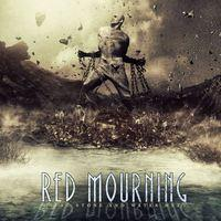 RED MOURNING - Where Stone And Water Meet