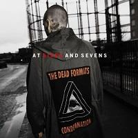 THE DEAD FORMATS - Sixes and Sevens