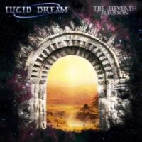 LUCID DREAM - The eleventh illusion