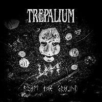 TREPALIUM - From The Ground