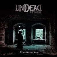 UNDEAD - Sempiternal void